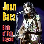 Joan Baez Birth Of Folk Legend