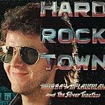 Murray McLauchlan Hard Rock Town