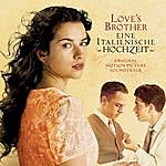 Stephen Warbeck Love's Brother - Original Motion Picture Soundtrack