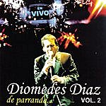 Diomedes Diaz Diomedes Diaz De Parranda Vol. 2