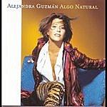 Alejandra Guzman Algo Natural
