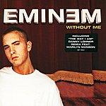 Eminem Without Me (International Version)