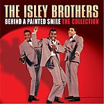The Isley Brothers Behind A Painted Smile: The Collection