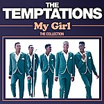 The Temptations My Girl: The Collection