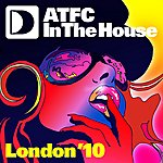ATFC Atfc In The House London '10 Mixtape