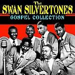 The Swan Silvertones Gospel Collection