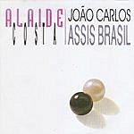 Alaide Costa Alaíde Costa & João Carlos Assis Brasil