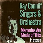 The Ray Conniff Singers Memories Are Made Of This (Stereo)