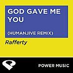 Rafferty God Gave Me You - Single