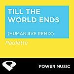 Paulette Till The World Ends - Single