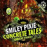 Smiley Pixie Concrete Tales Ep