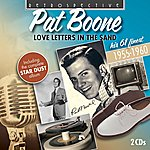 Pat Boone Love Letters In The Sand (His 61 Finest, 1955-1960)