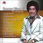 Tommy Olivencia La Herencia