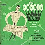 Tito Puente The Complete 78s Vol 3