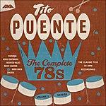 Tito Puente The Complete 78s Vol 1