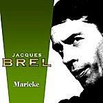 Jacques Brel Marieke