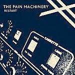 The Pain Machinery Restart