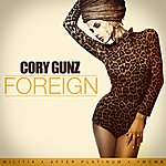 Cory Gunz Foreign