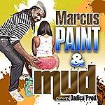 Marcus Paint & Mud - Single
