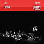The Lark Quartet Brave