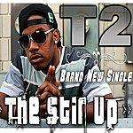 T2 The Stir Up