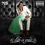 Nas Life Is Good (Explicit Version)