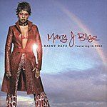 Mary J. Blige Rainy Dayz (International Version)