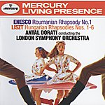 London Symphony Orchestra Enesco: Roumanian Rhapsody No.1 / Liszt: Hungarian Rhapsodies Nos.1-6