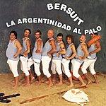 Bersuit Vergarabat La Argentinidad Al Palo