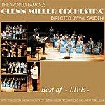 The Glenn Miller Orchestra Best Of Glenn Miller - Live