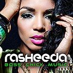 Rasheeda Boss Chick Music (Clean)