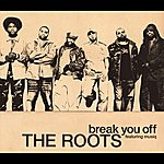 The Roots Break You Off (International Version)