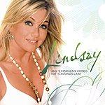 Lindsay Van 's Morgens Vroeg Tot 's Avonds Laat