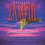 Gheorghe Zamfir Zauber Der Panflöte (Best Of)