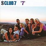 "S Club 7 ""7"" (International New Version)"