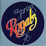 The Royals Spring 76