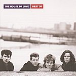 The House Of Love Best Of