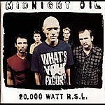 Midnight Oil 20000 Watt Rsl - The Midnight Oil Collection