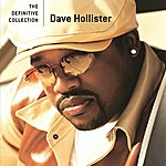 Dave Hollister The Definitive Collection (Edited Version)