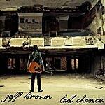 Jeff Brown Last Chance