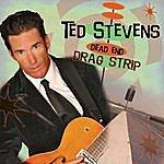 Ted Stevens Dead End Dragstrip
