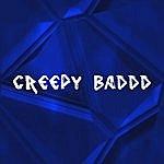Smooth Creepy Baddd