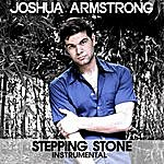 Joshua Armstrong Stepping Stone (Instrumental)