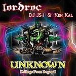 LordRoc Unknown (Callings From Beyond) (Feat. Dj Js-1 & Ken Kal)