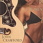 John Crawford Guitars & Women