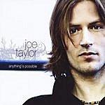 Joe Taylor Anything's Possible