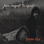Jesse Lee From August To April