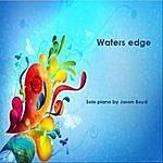 Jason Boyd Waters Edge