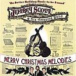 Jeffrey Scott Merry Christmas Melodies