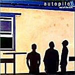 Autopilot Out Of The Sun (2012 Remaster)